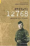 Private 12768: Memoir of a Tommy (Revealing History) (0752431846) by Jackson, John