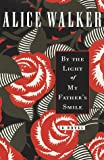 By the Light of My Fathers Smile: A Novel