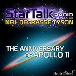 Star Talk Radio: The Anniversary of Apollo 11 | Neil deGrasse Tyson