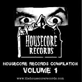 Housecore Records Compilation, Vol. 1 ~ Various Artists