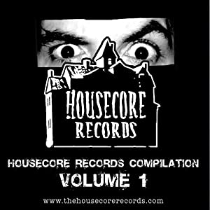 Housecore Records Compilation, Vol. 1