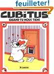 Cubitus, quand tu nous tiens !... Tom...