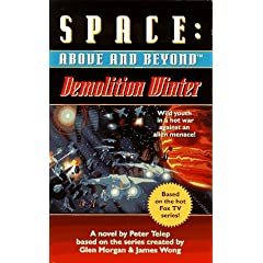 Demolition Winter: A Novel (Space: Above and Beyond, Book 2) by Peter Telep, Glen Morgan and James Wong