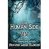 The Human Side (The Demon Side Series)