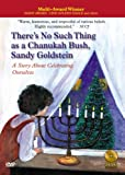 There s No Such Thing as a Chanukah Bush, Sandy Goldstein