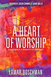 img - for A Heart of Worship: Experience the Rebirth of Worship book / textbook / text book