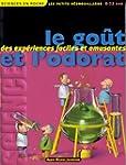 Le Go�t et l'odorat: Des exp�riences...