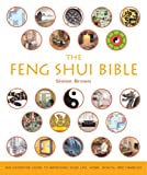 img - for The Feng Shui Bible: The Definitive Guide to Improving Your Life, Home, Health, and Finances book / textbook / text book