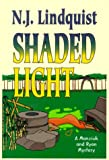 img - for Shaded Light (Manziuk and Ryan Mystery Series #1) book / textbook / text book