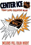Center Ice: Team Logo Coloring Book (NHL)