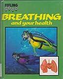 Breathing (Feeling Good) (0749603437) by Ward, Brian