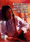 img - for Dangerous Decisions and Hidden Choices (Summit High) book / textbook / text book