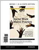 Social Work Macro Practice, Books a la Carte Edition (5th Edition)