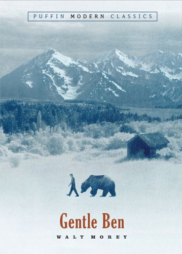 Cover of Gentle Ben (Puffin Modern Classics)