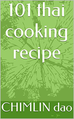 101 thai cooking recipe by CHIMLIN dao