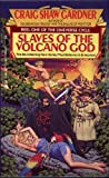 Slaves of the Volcano God (Cineverse Cycle, Reel 1) (0441769772) by Gardner, Craig Shaw