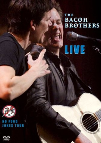 The Bacon Brothers Live - No Food Jokes Tour