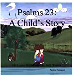 Psalms 23: A Child's Story
