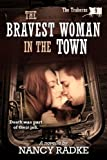 The Bravest Woman in the Town (The Traherns western novellas #9)