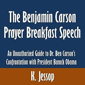The Benjamin Carson Prayer Breakfast Speech Audiobook