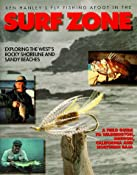 Fly Fishing Afoot in the Surf Zone: Ken Hanley: 9781571881779: Amazon.com: Books