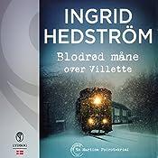 Blodrød måne over Villette (En Martine Poirot-krimi) | Ingrid Hedström