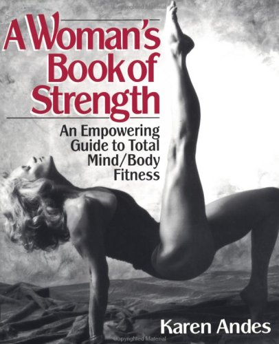 A Woman's Book of Strength, Karen Andes