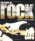The Book of Rock: From the 1950s to Today (1560257296) by Dodd, Philip