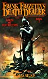 Lords of Destruction (Frank Frazetta's Death Dealer) (0812534220) by Frazetta, Frank