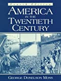 img - for America in the Twentieth Century (4th Edition) book / textbook / text book