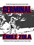 Image of Germinal (French/English) [Annotated] (Rafael Estrella's Dual Language Library (French/English))