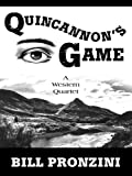 Quincannon's Game: A Western Quartet (Five Star First Edition Westerns)