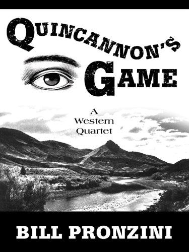 Quincannons Game : Western Stories, BILL PRONZINI