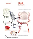 Knoll Furniture: 1938-1960 (Schiffer Design Books)