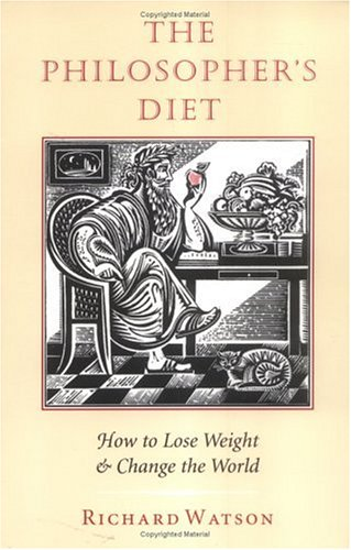 The Philosopher's Diet: How to Lose Weight & Change the World (Nonpareil Book, 81)