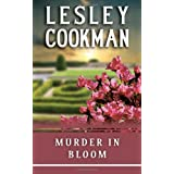 Murder in Bloom (Libby Sarjeant Murder Mystery Series)by Lesley Cookman