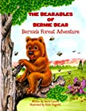 Bernie's Forest Adventure (The Bearables of Bernie Bear)