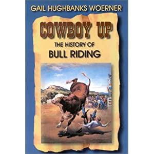 Amazon.com: Cowboy Up!: The History of Bull Riding (9781571685315 ...