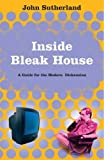Inside Bleak House: A Guide for the Modern Dickensian (0715634593) by Sutherland, John