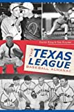 img - for The Texas League Baseball Almanac (Sports History) book / textbook / text book