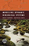 img - for Modeling Dynamic Biological Systems (Modeling Dynamic Systems) book / textbook / text book