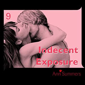 Indecent Exposure Audiobook
