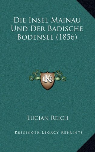 Die Insel Mainau Und Der Badische Bodensee (1856)