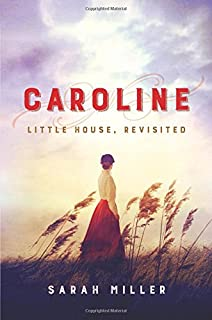 Book Cover: Caroline: Little House, Revisited
