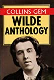 Collins Gem Wilde Anthology (Collins Gems) (0004720636) by Wilde, Oscar