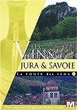 echange, troc La route des vins : Les vins du Jura et de Savoie