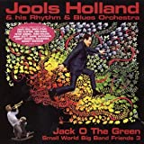 Small World Big Band Friends 3 - Jack O The Green Jools Holland
