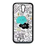Custom Your Own Funny Okay The Fault in Our Stars- John Green SamSung Galaxy S4 I9500 Best Design Plastic Case