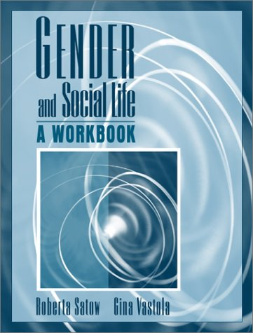 Gender and Social Life: A Workbook