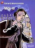 echange, troc Gérard Moncomble - Moi-je